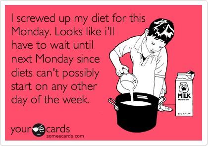 Monday Diet