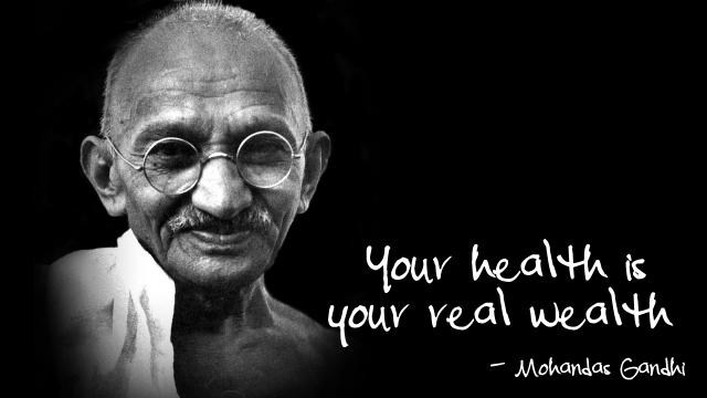 ghandi-your-health-is-your-wealth