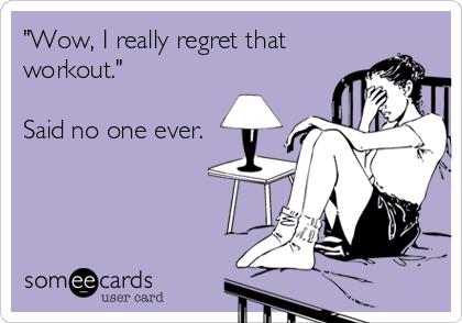 regretworkout